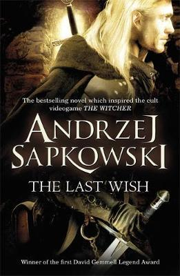 The Last Wish (The Witcher #1) (UK Edition) by Andrzej Sapkowski image