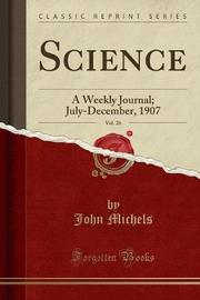 Science, Vol. 26 by John Michels