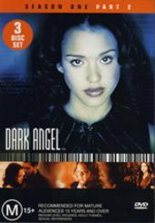 Dark Angel: Season 1 Part 2 (3 Disc) on DVD