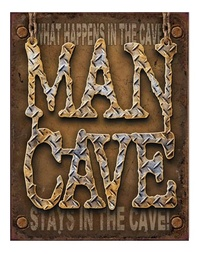 Man Cave - Novelty Metal Sign