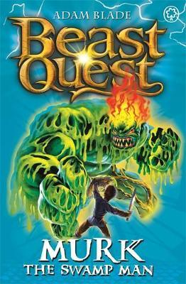 Beast Quest #34:  Murk the Swamp Man (The World of Chaos) by Adam Blade image