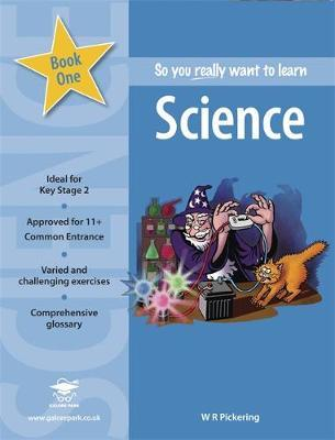 So You Really Want to Learn Science: Book 1 by W.R. Pickering image