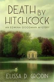 Death by Hitchcock by Elissa D Grodin