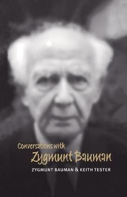 Conversations with Zygmunt Bauman by Zygmunt Bauman