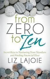From Zero to Zen by Liz Lajoie