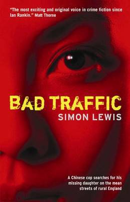 Bad Traffic by Simon Lewis image