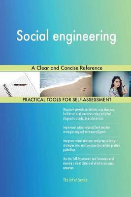 Social Engineering a Clear and Concise Reference by Gerardus Blokdyk image