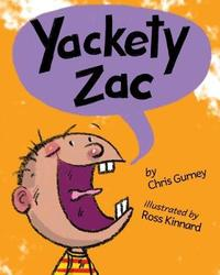 Yackety Zac by Chris Gurney