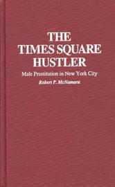 The Times Square Hustler by Robert P. McNamara