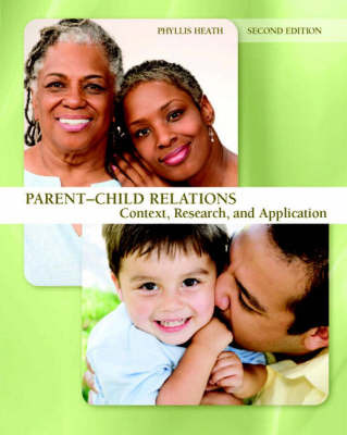 Parent-child Relations: Context, Research, and Application by Phyllis Heath image