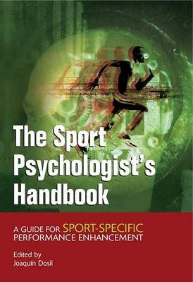 The Sport Psychologist's Handbook: A Guide for Sport Specific Performance Enhancement image