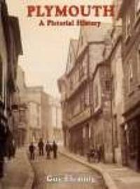 Plymouth A Pictorial History by Guy Fleming