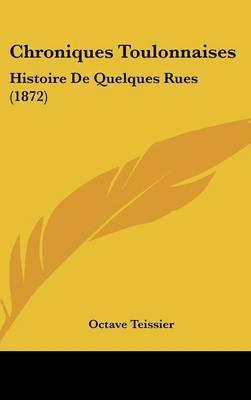 Chroniques Toulonnaises: Histoire De Quelques Rues (1872) by Octave Teissier image