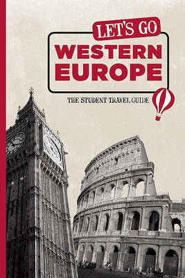 Let's Go Western Europe: The Student Travel Guide by Harvard Student Agencies, Inc.