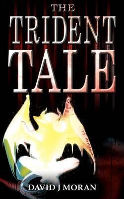 The Trident Tale by David J. Moran image