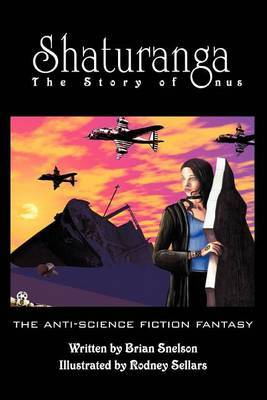 Shaturanga: The Story of Onus by Brian Snelson image