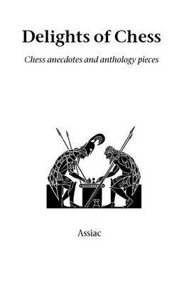 "Delights of Chess by ""Assiac"" image"
