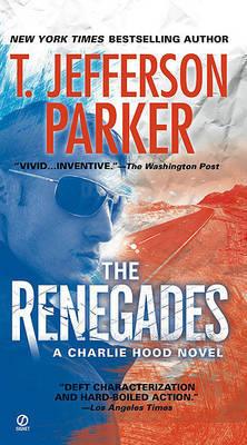 The Renegades by T.Jefferson Parker image