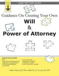 Guidance on Creating Your Own Will & Power of Attorney by Sanket Mistry