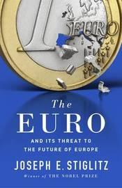 The Euro by Joseph Stiglitz