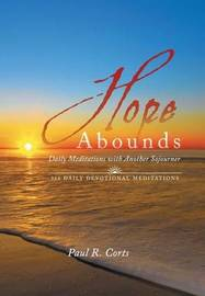Hope Abounds by Paul R. Corts image