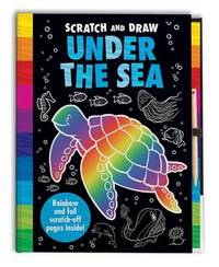 Scratch and Draw Under the Sea by Barry Green