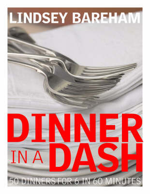 Dinner in a Dash by Lindsey Bareham