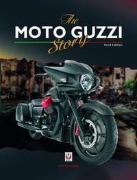 The Moto Guzzi Story - 3rd Edition by Ian Falloon