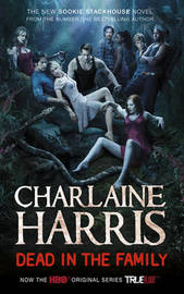 Dead in the Family (Sookie Stackhouse #10) (True Blood Cover) by Charlaine Harris