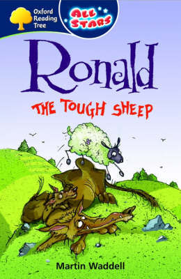 Oxford Reading Tree: All Stars: Pack 3: Ronald the Tough Sheep by Martin Waddell image