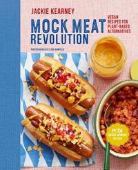 Mock Meat Revolution by Jackie Kearney