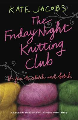 Friday Night Knitting Club by Kate Jacobs image