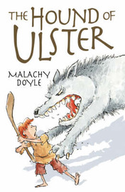 The Hound of Ulster by Malachy Doyle image