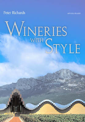 Wineries with Style: From Around the World by Peter Richards image