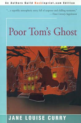 Poor Tom's Ghost by Jane Louise Curry, PH.D. image