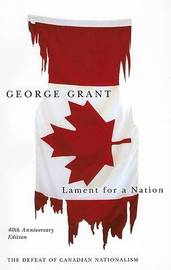 Lament for a Nation by George Grant image