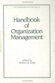 Handbook of Organization Management by W.B. Eddy