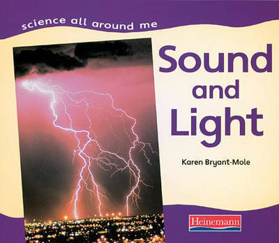 Sound and Light by Karen Bryant-Mole