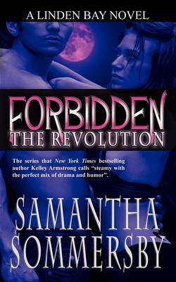 Forbidden: The Revolution by Samantha Sommersby