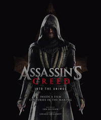 Assassin's Creed - Into the Animus by Ian Nathan