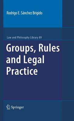 Groups, Rules and Legal Practice by Rodrigo E. Sanchez Brigido image