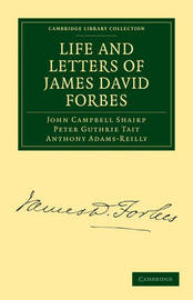 Life and Letters of James David Forbes by (John Campbell] Shairp