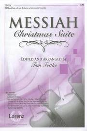 Messiah Christmas Suite -SATB by G.F. HANDEL