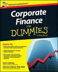 Corporate Finance For Dummies - UK by Steven Collings