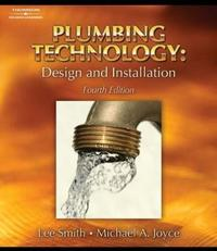 Plumbing Technology by Lee Smith