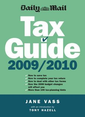 Daily Mail Tax Guide 2009/10 by Jane Vass image