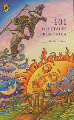 One Hundred & One Folktales From India by Eunice De Souza