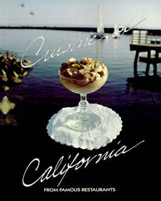 Cuisine Of California by California Restaurant Association image