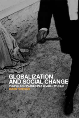 Globalisation and Social Change by Diane Perrons image