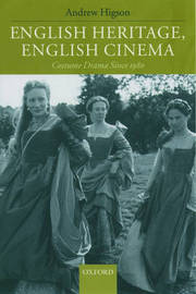 English Heritage, English Cinema by Andrew Higson